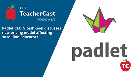 Padlet Announces New Pricing Model and Discusses it with TeacherCast