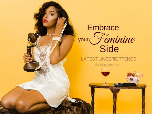 Fashion Lingerie Trends - Embrace Your Feminine Side