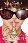 Perfect Scoundrels (Heist Society, #3)
