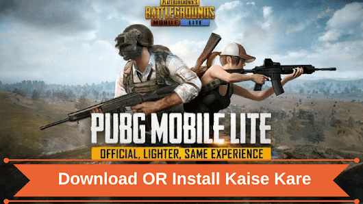 PUBG Mobile Lite Download Install Kaise Kare - Blog For India