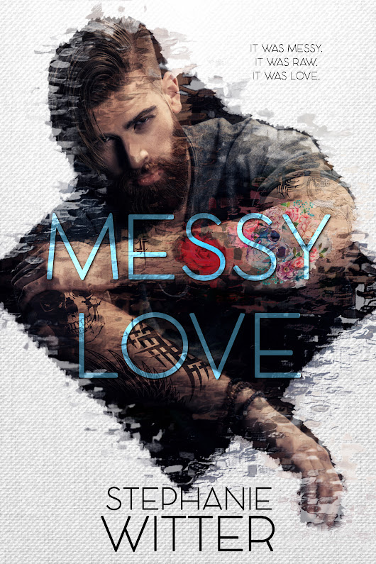 Cover Reveal – Messy Love! Have a look and swoon. #Giveaway