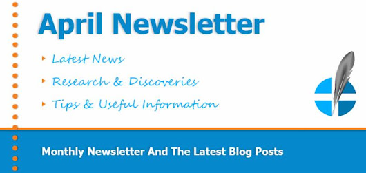 April Newsletter Featuring Interesting Articles & Useful Information