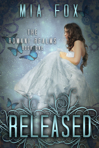 Released (Romani Realms, #1)