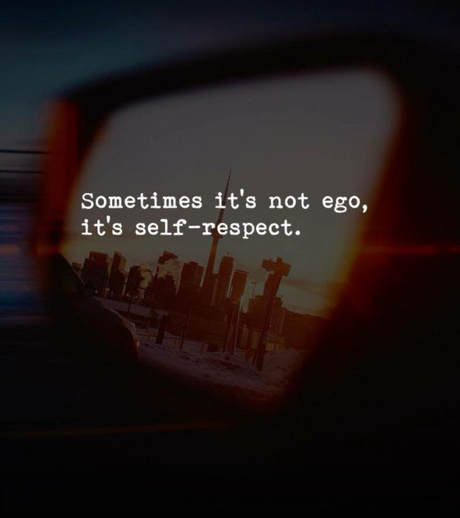 Sometimes It Is No Ego Quotes Area