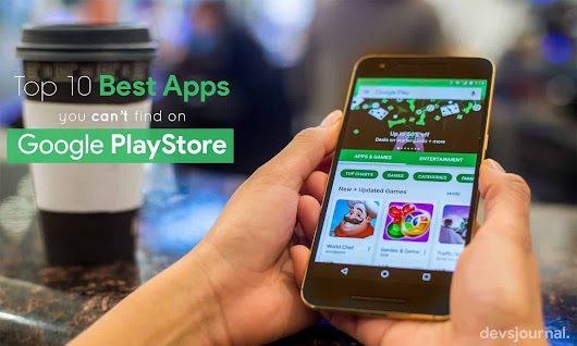 Best Android apps you can't find on the Google Play Store (Update)