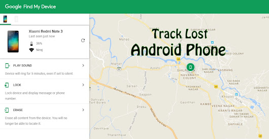 How To Track Lost Android Phone Without Any Tracking App - Trick Xpert