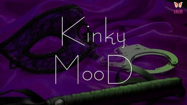 Kinky Mood (2020) - TiitLii Short Film