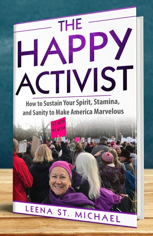 "Writing ""The Happy Activist"": An Interview with Author Leena St. Michael - How to Write a Book"