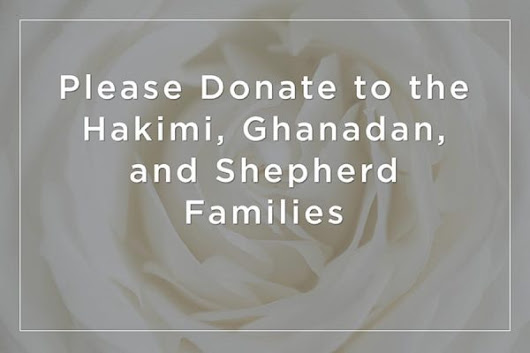 Please Donate to the Hakimi, Ghanadan, and Shepherd Families