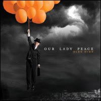 Burn Burn, Our Lady Peace