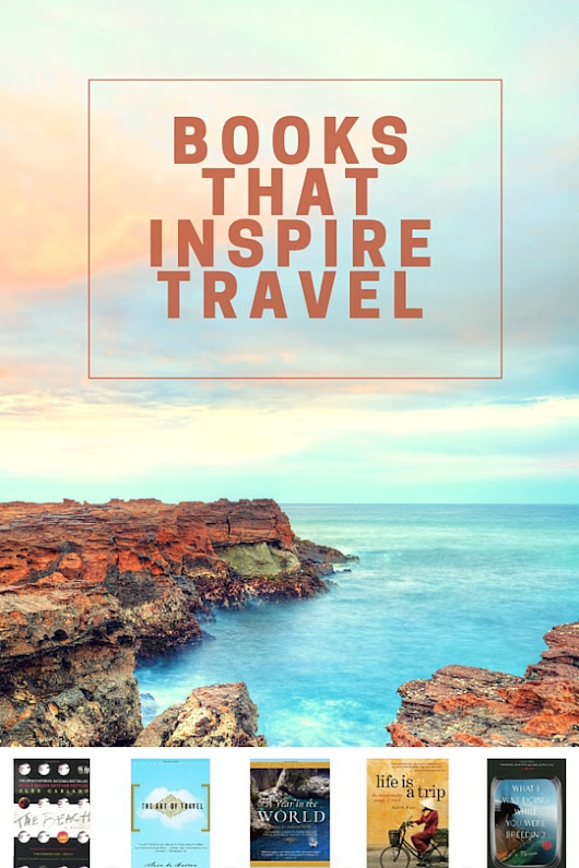 Books That Inspire Travel