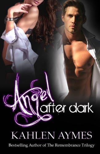 Angel After Dark (After Dark Series) by Kahlen Aymes