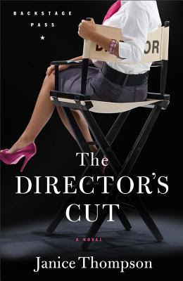 The Director's Cut (Backstage Pass, #3)