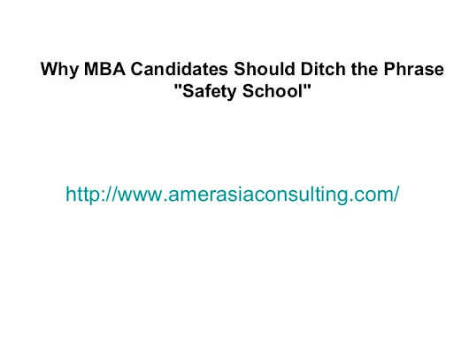 Why mba candidates should ditch the phrase   safety school