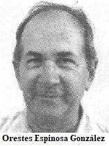 NOTA DE DOLOR: Fallece en Miami, Fl. el expreso político cubano Orestes Espinosa González.