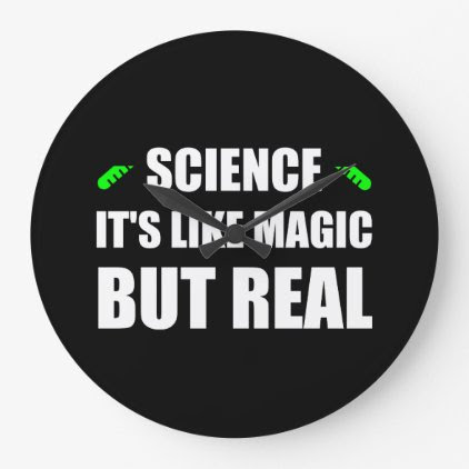 Science Like Magic But Real Large Clock