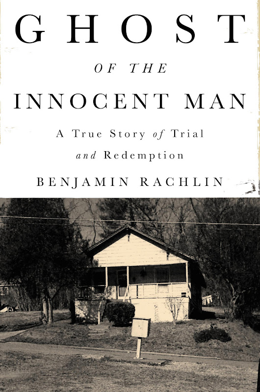 'Ghost of the Innocent Man,' by Benjamin Rachlin