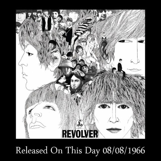 "August 8th In Album History – The Beatles ""Revolver"" / 1966"
