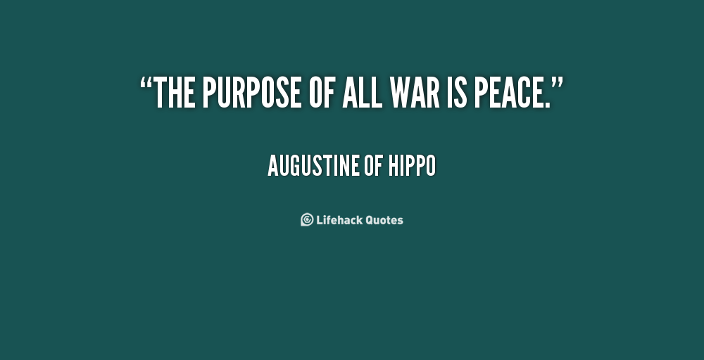 Quotes About War And Peace 576 Quotes