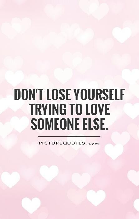 Quotes About Trying To Love Someone 52 Quotes