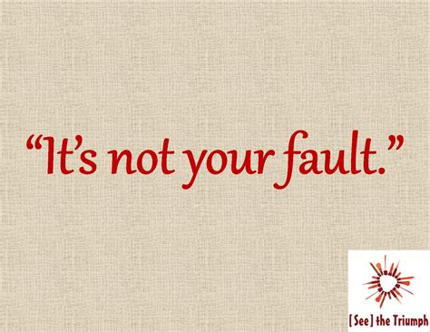 Its Your Fault Love Quotes