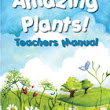 Amazing Plants Teachers Manual - Deanna Dance