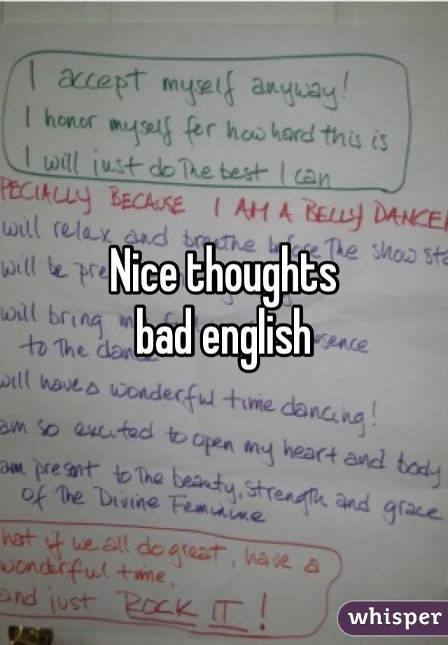 Nice Thoughts Bad English