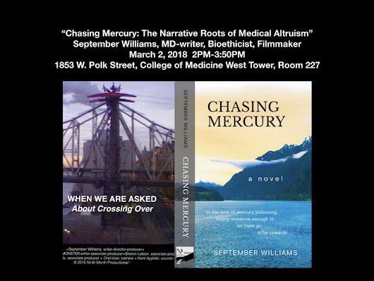 "September Williams notes for ""Chasing Mercury: The Narrative Roots of Medical Altruism"" 3/2/2018 University of Illinois College of Medicine"