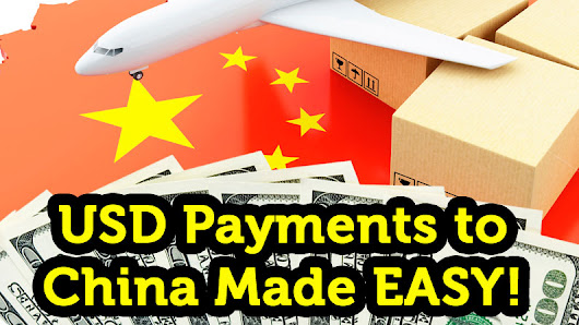 FINALLY: Quick, Easy & Cheap way to pay suppliers in China!