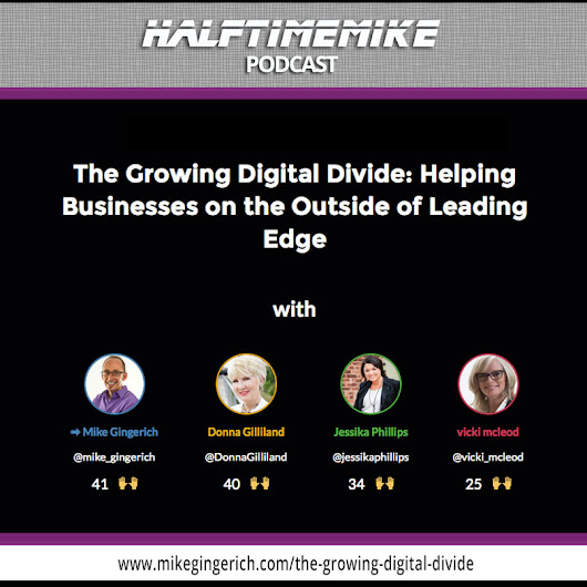 The Growing Digital Divide: Helping Businesses Outside the Leading Edge
