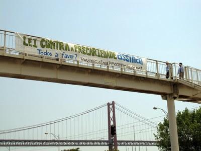 A iniciativa também contou com propaganda na vias de acesso a Lisboa.