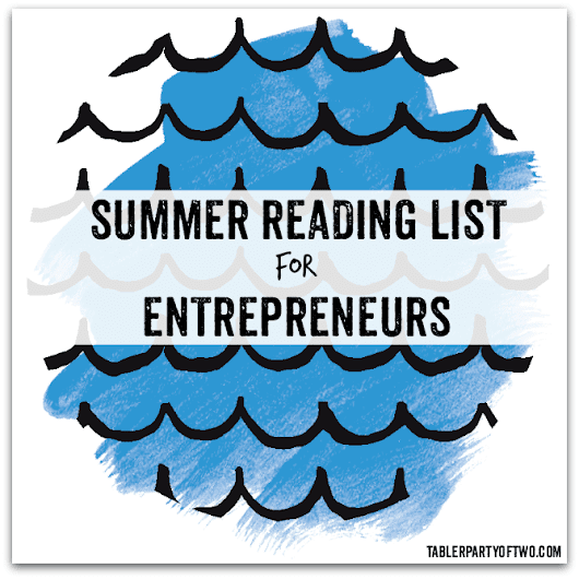Summer Reading List for Entrepreneurs