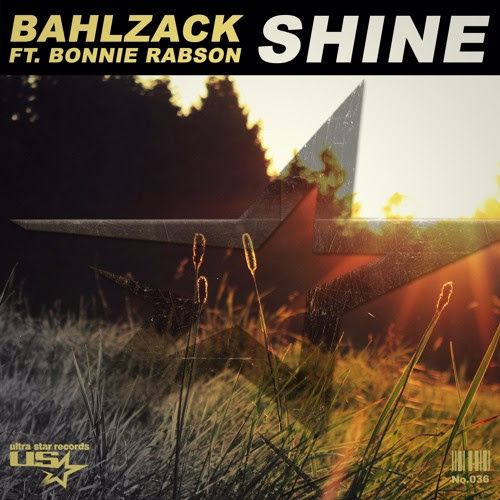 Bahlzack Feat. Bonnie Rabson - Shine [OFFICIAL RADIO EDIT] by Bahlzack [OFC]