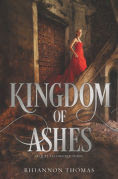 Title: Kingdom of Ashes, Author: Rhiannon Thomas