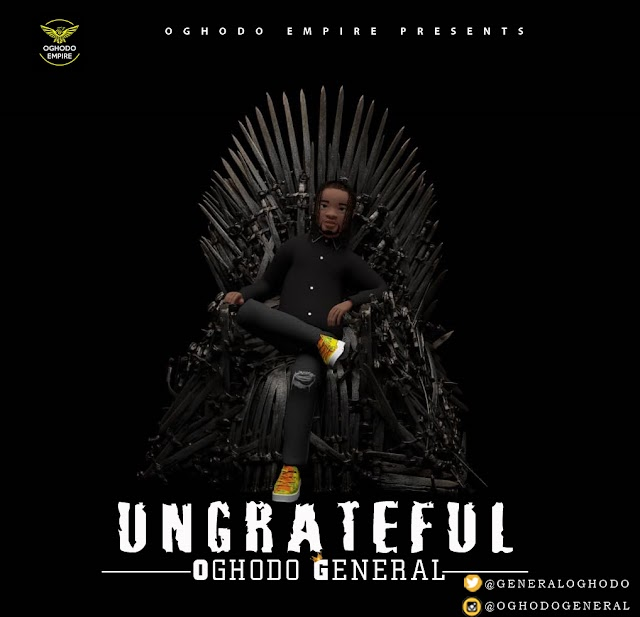VIDEO: Oghodo General – Ungrateful mp3