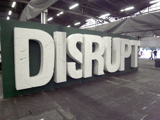 If you promise to disrupt you get more funding… @ All Is Possible