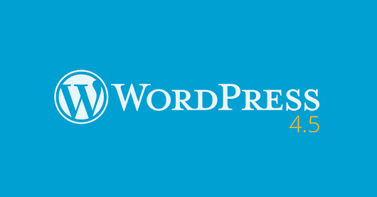 WordPress 4.5: tutte le novità — Webipedia.it
