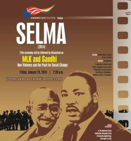 Selma film Gandhi Talk Martin Luther King Day American Center Creative