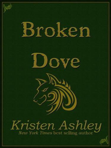 Broken Dove (Fantasyland Series) by Kristen Ashley