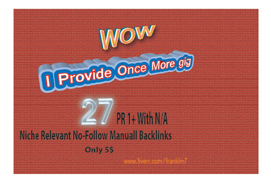do 27 PR1Plus with na niche relevant backlinks - fiverr