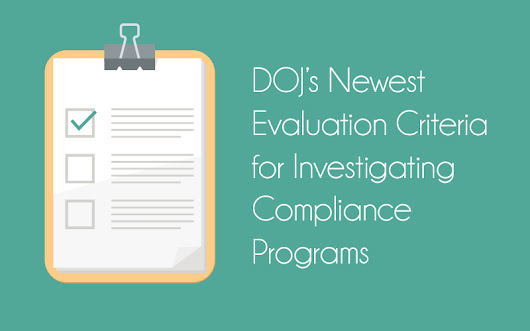 DOJ's Newest Evaluation Criteria for Investigating Compliance Programs | First Healthcare Compliance