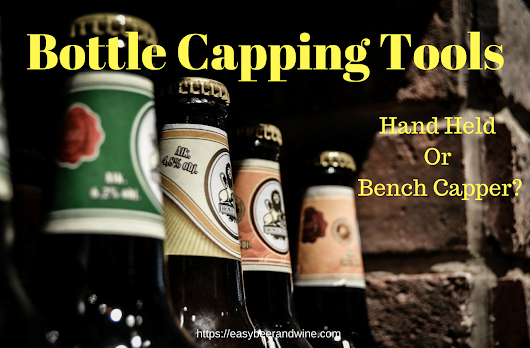 Bottle Capping Tools – Easy Beer And Wine