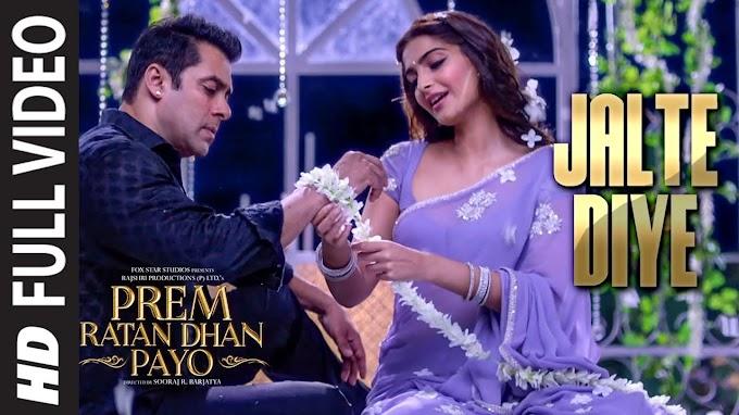 JALTE DIYE' Full song | PREM RATAN DHAN PAYO | Salman Khan, Sonam Kapoor | T-Series - ANWESSHAA, VINEET SINGH, HARSHDEEP KAUR, SHABAB SABRI, CHORUS Lyrics in hindi