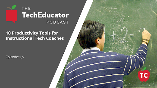 10 Productivity Tips for Instructional Technology Coaches