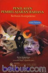Penilaian Pembelajaran Bahasa Berbasis Kompetensi (Edisi 1)