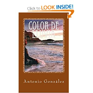 Color de lluvia: José T. García (Spanish Edition)