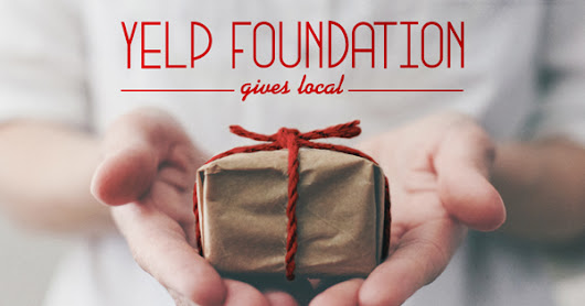 Yelp Foundation Gives Local