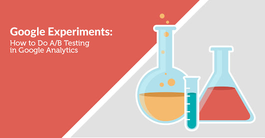 Google Experiments: How to Do A/B Testing in Google Analytics | Far Reach Blog