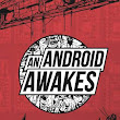 Review: An Android Awakes