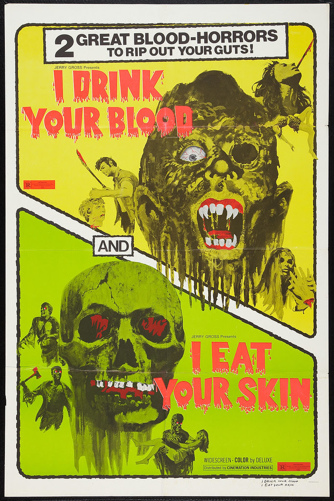 I Drink Your Blood / I Eat Your Skin